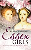 Essex Girls by Karen Bowman (2013-01-19)