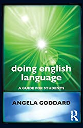 Doing English Language: A Guide for Students (Doing Series)