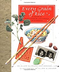 Every Grain of Rice: A Taste of Our Chinese Childhood in America