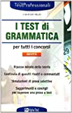 Image de I test di grammatica per tutti i concorsi