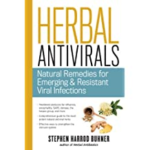 Herbal Antivirals: Natural Remedies for Emerging and Resistant Viral Infections
