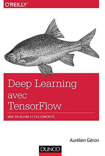 Deep Learning avec TensorFlow (Hors collection)
