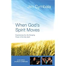 When God's Spirit Moves Curriculum Kit: Experiencing the Life-Changing Power of the Holy Spirit by Jim Cymbala (2013-01-05)
