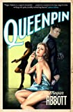 Queenpin: A classic story of underworld greed and betrayal, introducing a mesmerising and compelling unreliable narrator ...