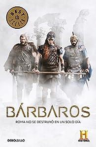 Bárbaros par Canal Historia