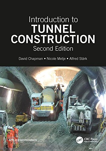 Introduction to Tunnel Construction, Second Edition (Applied Geotechnics)