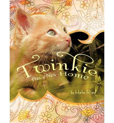 -twinkie-has-a-new-home-byriad-hala-authorpaperback