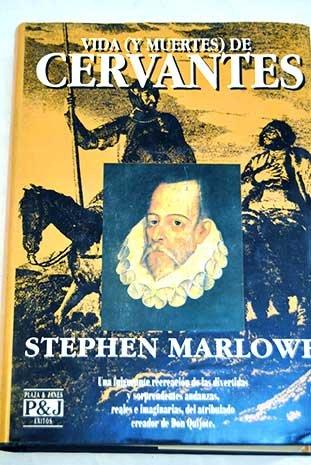 Vida (y muertes) de Cervantes