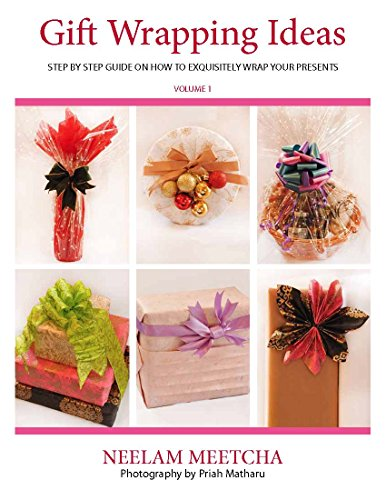 Step by Step Guide On How to Exquisitely Wrap Your Presents (English Edition) ()
