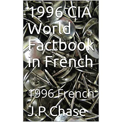 1996 CIA World Factbook translated into French: 1996 French