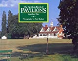 The Pavilion Book of Pavilions by Jonathan Rice (1991-05-06)