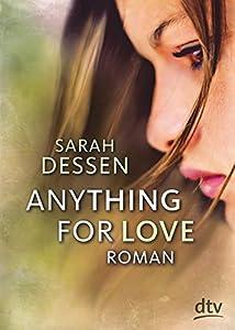 Dessen, Sarah: Anything for Love