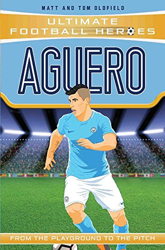 Aguero: Manchester City (Ultimate Football Heroes) por Matt Oldfield