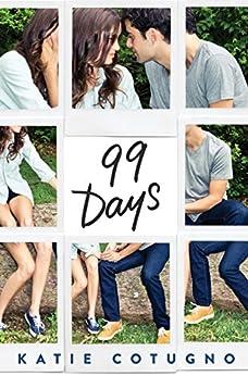 99 Days di [Cotugno, Katie]