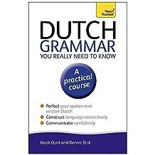 Dutch Grammar You Really Need to Know (Teach Yourself Language) by Gerdi Quist (2014-01-03)