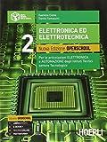 Elettronica ed elettrotecnica. Ediz. openschool. Con e-book. Con espansione online. Per gli Ist. tecnici industriali: 2