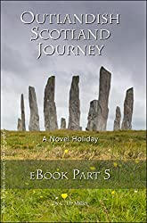Outlandish Scotland Journey eBook Part 5 (English Edition)