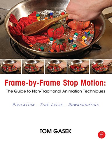 Frame by Frame Stop Motion: NonTraditional Approaches to Stop Motion Animation (English Edition)