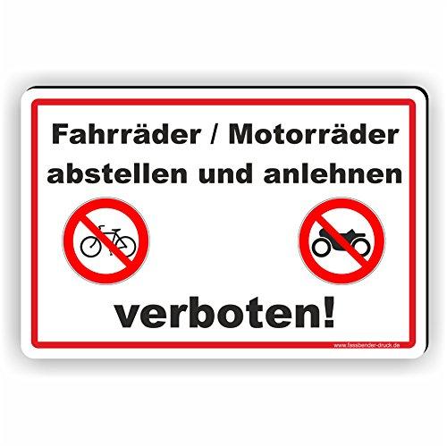 Fahrräder und Motorräde abstellen oder anlehnen verboten - SCHILD / D-015 (30x20cm Schild)