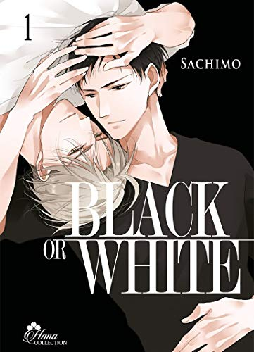 Black or White - Tome 01 - Livre (Manga) - Yaoi - Hana Collection