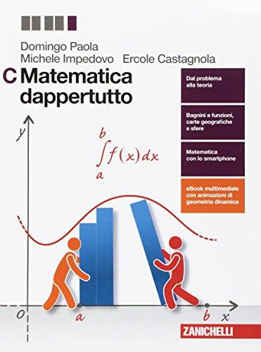 Matematica dappertutto. Per le Scuole superiori. Con Contenuto digitale (fornito elettronicamente)