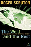 The West and the Rest: Globalisation and the Terrorist Threat
