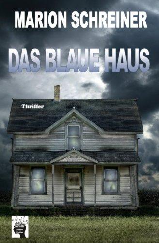 Das blaue Haus: Die Gelton Trilogie