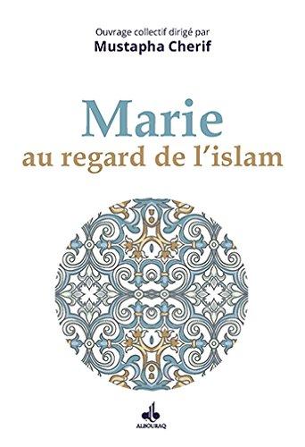 Marie au regard de lIslam