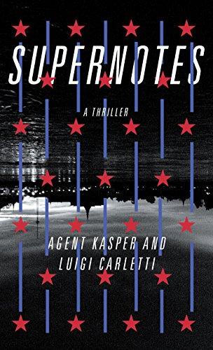 Supernotes: A Thriller (English Edition)