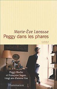 Peggy dans les phares par Marie-Eve Lacasse