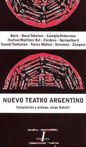 Nuevo Teatro Argentino por Jorge Dubatti