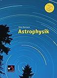 Astrophysik / Astrophysik ? neu: Aktualisierte und erweiterte Ausgabe -