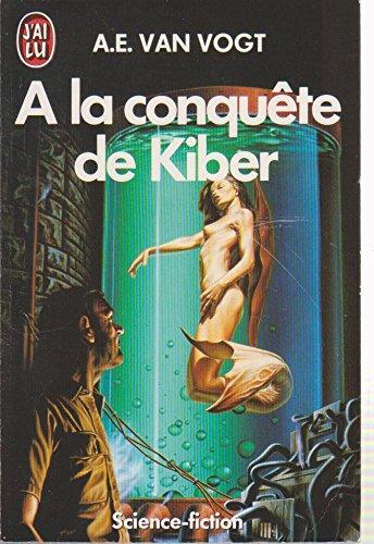 À la conquête de Kiber