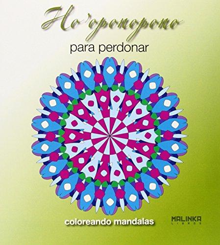 Ho'Oponopono Para Perdonar (Mandalas)