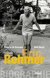 Biographie d'Éric Rohmer (Essais - Documents)