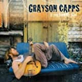 Songtexte von Grayson Capps - If You Knew My Mind