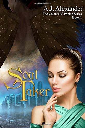Soul Taker (The Council Of Twelve, Band 1)
