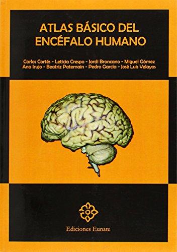 Atlas Basico Del Encefalo Humano por Carlos Cortes