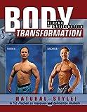 Body Transformation Natural Style!: In 12 Wochen zu massiven und definierten Muskeln - Berend Breitenstein