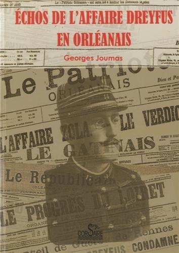 Echos de l'affaire Dreyfus en Orléanais