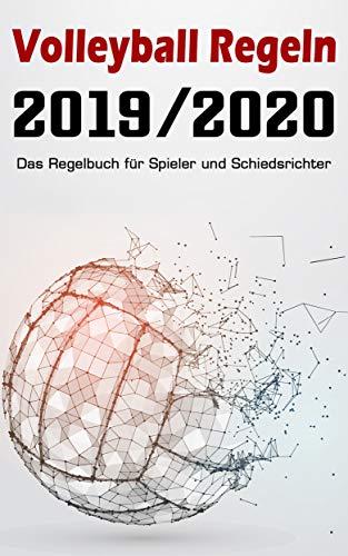 Volleyball Regelbuch 2019 / 2020 - Das Regelheft für Spieler und Schiedsrichter