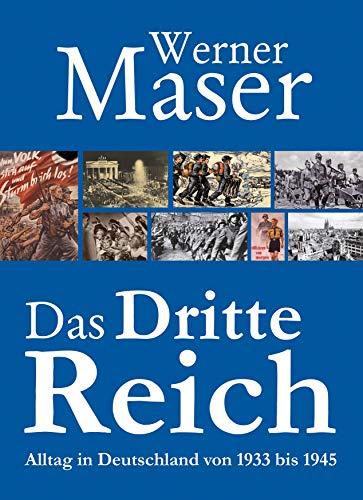 Das Dritte Reich: Leben in Deutschland von 1933 bis 1945. Darstellung anhand von SD- und Gestapo-Akten