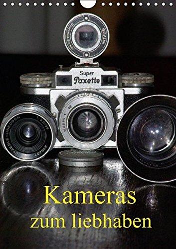 Kameras zum liebhaben (Wandkalender 2016 DIN A4 hoch): Klassische Fotoapparate der 20er bis 70er Jahre. (Monatskalender, 14 Seiten ) (CALVENDO Hobbys)