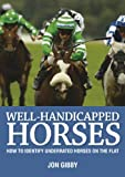 Well-Handicapped Horses (English Edition)