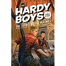 Hardy Boys 03: The Secret of the Old Mill (The Hardy Boys Book 3) (English Edition)