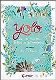 Yolo, der wild gewordene Pudding und Jo Zwometerzwo bei Amazon kaufen