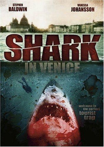 Shark In Venice [DVD] [2008] by Stephen Baldwin