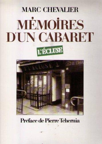 Mémoires d'un cabaret : L'Ecluse