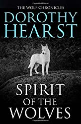 Spirit of the Wolves (Wolf Chronicles Trilogy 3) by Dorothy Hearst (2014-12-04)