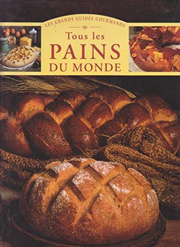 Tous les pains du monde PDF Books